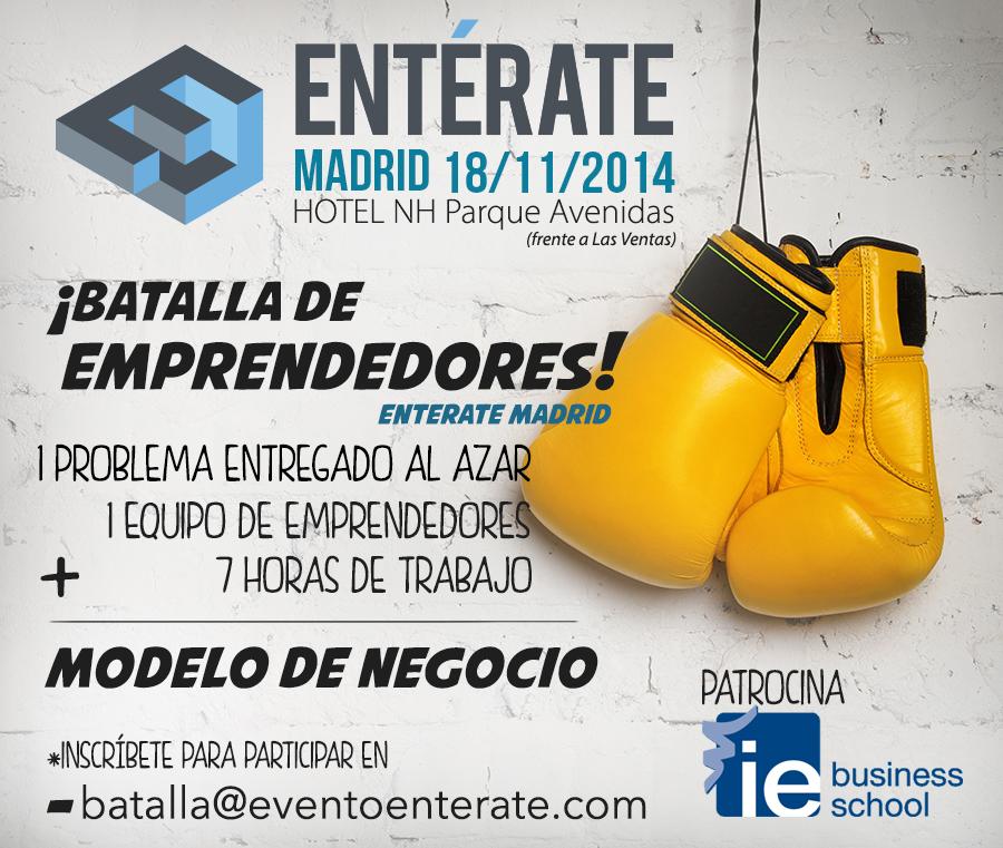 Batalla de emprendedores en Evento Entérate Madrid