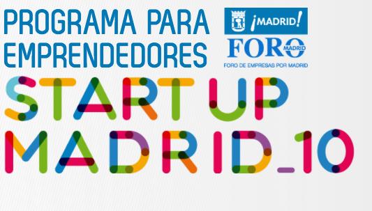StartUpMadrid_10, el Ayuntamiento de Madrid premia la innovación con hasta 10.000 euros