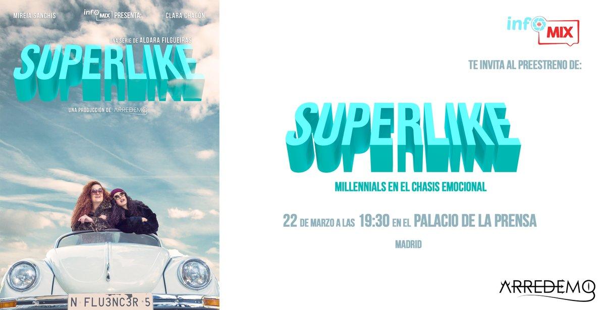 Infomix estrena Superlike: millenials en el chasis emocional