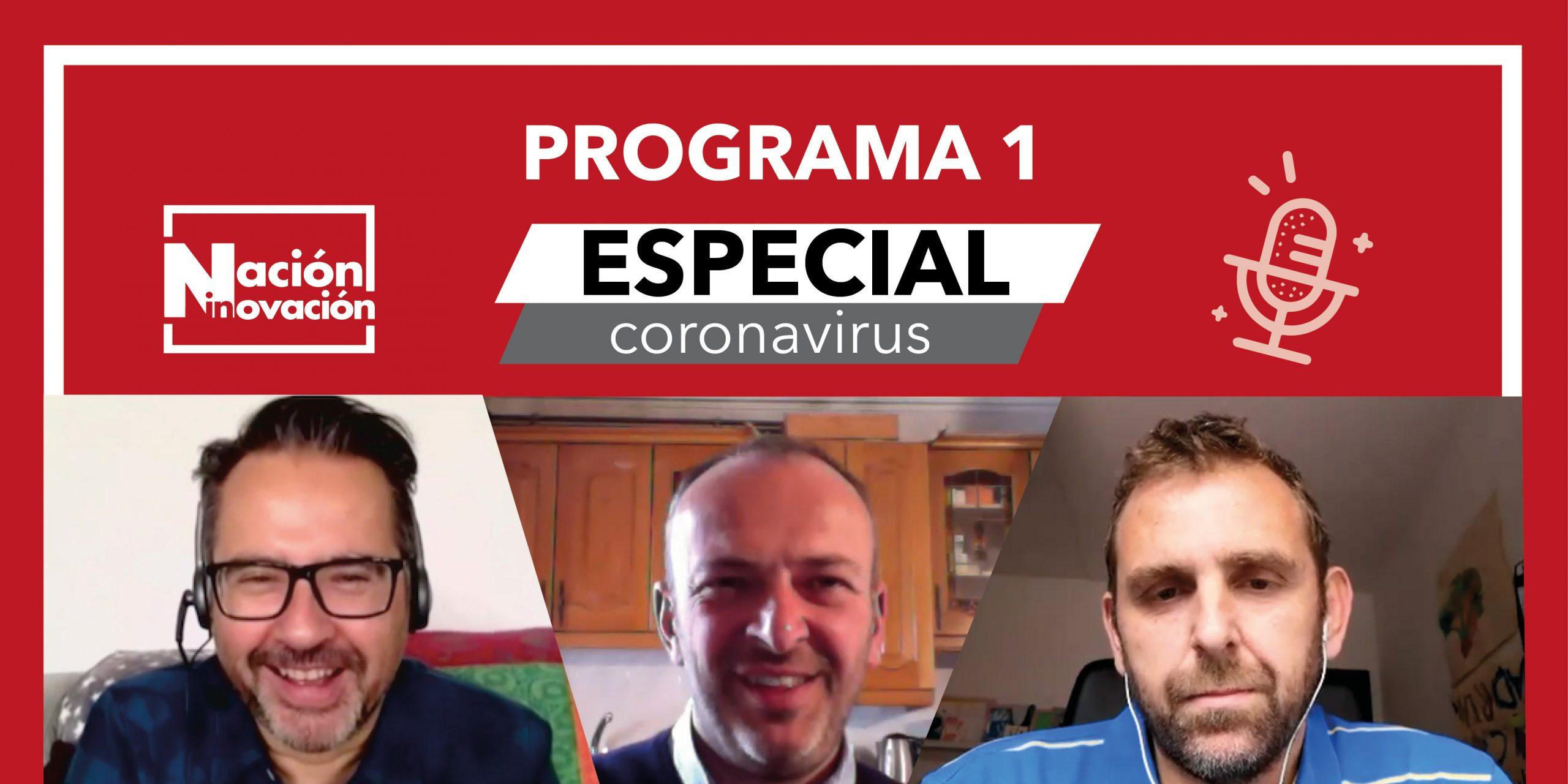 Invitados al primer programa especial coronavirus