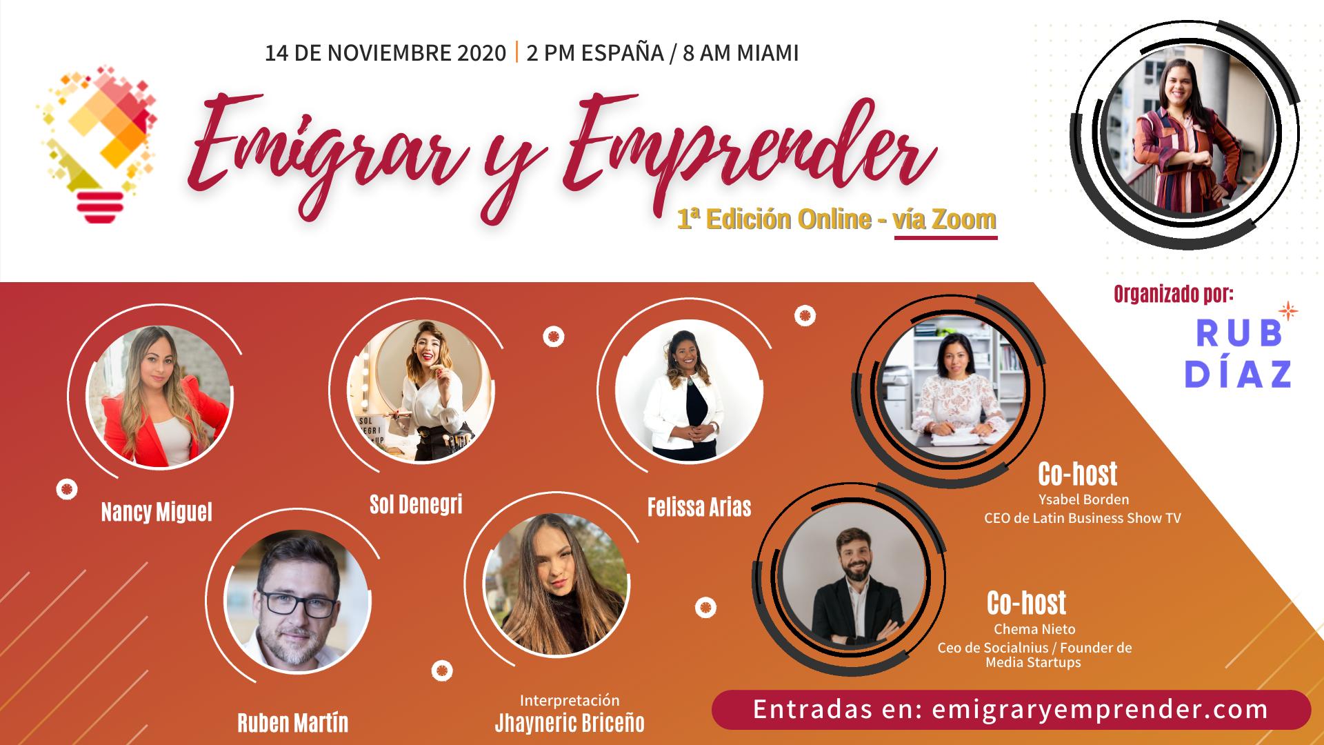 «Emigrar y Emprender» reúne a emprendedores de todo el mundo en su primera edición Online