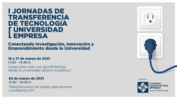 La UFV organiza sus I Jornadas de Transferencia de Tecnología universidad-empresa