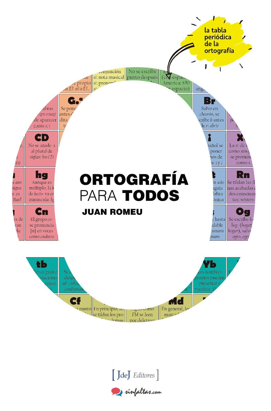 Juan Romeu lanza su libro «La ortografía como nunca te la habían contado»